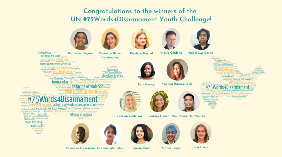 The winners of the UN #75Words4Disarmament Youth Challenge were announced by the Under Secretary-General and High Representative for Disarmament Affairs, Ms. Izumi Nakamitsu, during the Congratulatory Event on 26 October.